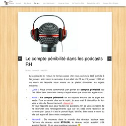 Le compte pénibilité dans les podcasts RH - Blog A3CV