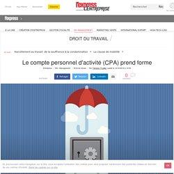 Le compte personnel d'activité (CPA) prend forme