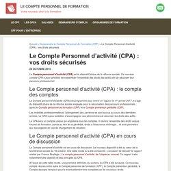 Compte personnel d'activité (CPA) c'est quoi ?