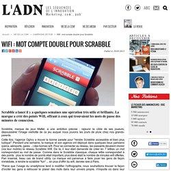 Wifi : mot compte double pour Scrabble