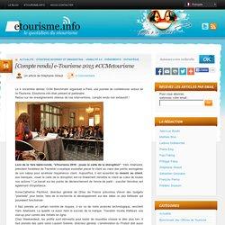 [Compte rendu] e-Tourisme 2015 #CCMetourisme
