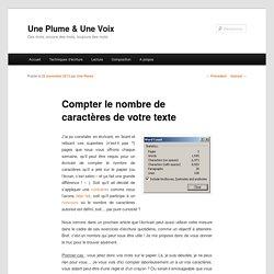 Compter le nombre de caractères de votre texte - Une Plume & Une VoixUne Plume & Une Voix