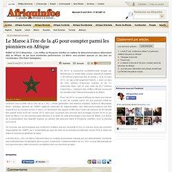 Le Maroc à l'ère de la 4G pour compter parmi les pionniers en Afrique