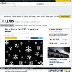 Comptes cachés UBS: le coût du secret