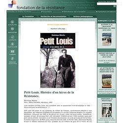 Comptes-rendus de lecture Petit Louis. Histoire d'un héros de la Résistance,