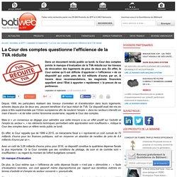 La Cour des comptes questionne l'efficience de la TVA réduite - 28/11/16