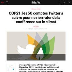 50 comptes Twitter à suivre pour ne rien rater de la COP21