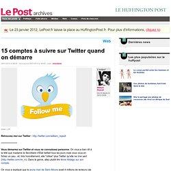 15 comptes à suivre sur Twitter quand on démarre - William Rejau
