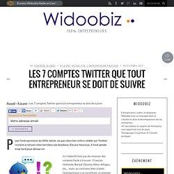 Les 7 comptes Twitter que tout entrepreneur se doit de suivre