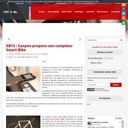 EB15 : Canyon propose son compteur Smart Bike - Matos vélo, actualités vélo de route et tests de matériel cyclisme