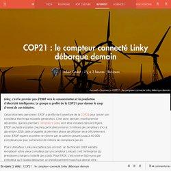 COP21 : le compteur connecté Linky débarque demain - Business - Numerama