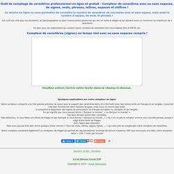 Compteur de signes, mots, phrases en ligne : Compteur de caractères en temps réel