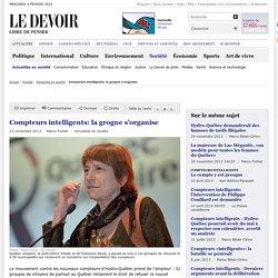 """FORTIER, Marco (2013). """"Compteurs intelligents: la grogne s'organise"""". Le Devoir"""