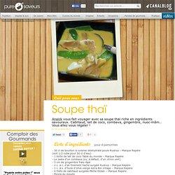 Soupe thaï - Comptoir des Gourmands
