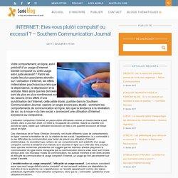 INTERNET: Etes-vous plutôt compulsif ou excessif ? – Southern Communication Journal –
