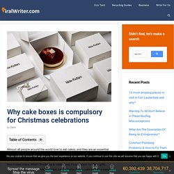 Why cake boxes is compulsory for Christmas celebrations