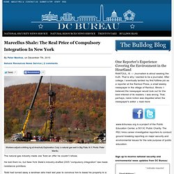 Marcellus Shale: The Real Price of Compulsory Integration In New York