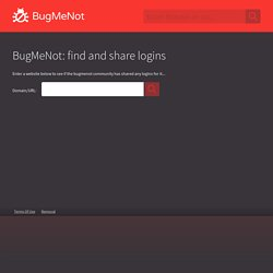 Bugmenot.com - login with these free web passwords to bypass compulsory registration