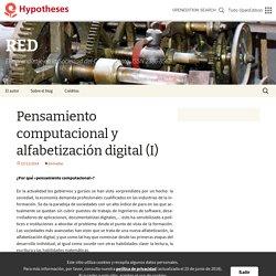 Pensamiento computacional y alfabetización digital (I)