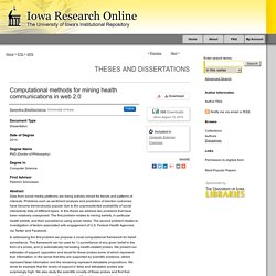 IOWA RESEARCH ONLINE - 2014 - thèse en ligne : Computational methods for mining health communications in web 2.0