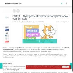 GUIDA - Sviluppare il Pensiero Computazionale con Scratch! – Animatori Digitali - Portale di informazione degli ADAnimatori Digitali – Portale di informazione degli AD