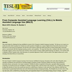 From Computer Assisted Language Learning (CALL) to Mobile Assisted Language Use (MALU)
