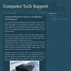 Computer Tech Support: A Smooth Business Calls for an Effective Tech Support