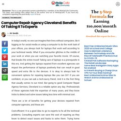 Computer Repair Agency Cleveland: Benefits Of Taking It To Experts