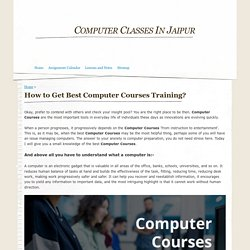 How to Get Best Computer Courses Training? - Computer Classes In Jaipur