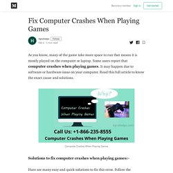 Fix Computer Crashes When Playing Games - itprohelps - Medium