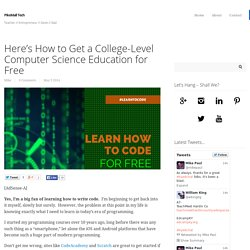 Here's How to Get a College-Level Computer Science Education for Free