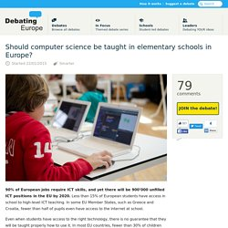 Should computer science be taught in elementary schools in Europe? — Debating Europe