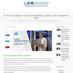 B. Sc in Computer Science: Eligibility, Career, Fees, Benefits & More - CSIT Blog
