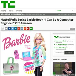 "Mattel Pulls Sexist Barbie Book ""I Can Be A Computer Engineer"" Off Amazon"