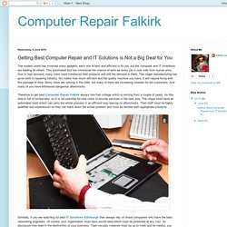 Computer Repair Falkirk: Getting Best Computer Repair and IT Solutions is Not a Big Deal for You