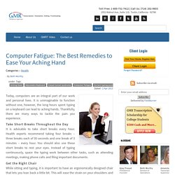 Computer Fatigue: The Best Remedies to Ease Your Aching Hand
