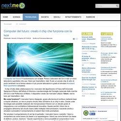 Computer del futuro: creato il chip che funziona con la luce