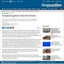 Computer games stunt teen brains
