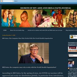 Bill Gates, The Computer Man Who Works With The World Health Organization