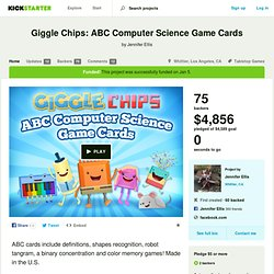 Giggle Chips: ABC Computer Science Game Cards by Jennifer Ellis