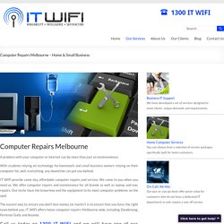Computer Repairs Melbourne - IT WIFI