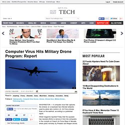 Computer Virus Hits Military Drone Program: Report