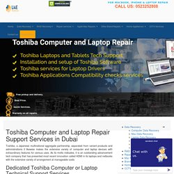 Toshiba Computer, Laptop, Notebook Repair Services in Dubai