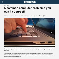 5 common computer problems you can fix yourself
