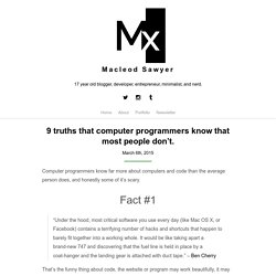 9 truths that computer programmers know that most people don't.