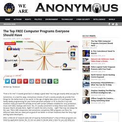 The Top FREE Computer Programs Everyone Should Have           AnonHQ