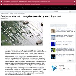 Computer learns to recognize sounds by watching video