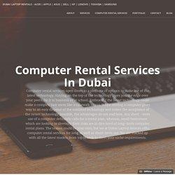 Computer Rental Service in Dubai