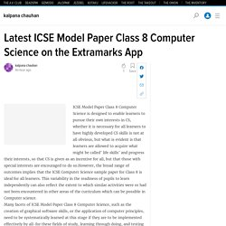 Latest ICSE Model Paper Class 8 Computer Science on the Extramarks App