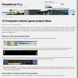 12 Computer science game project ideas